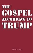 The Gospel According to Trump