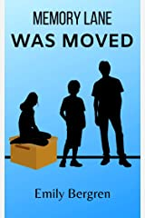 Memory Lane Was Moved Kindle Edition