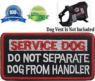 Patch Service Dog Do Not Separate Dog from Handler Vests/Harnesses Emblem Embroidered Fastener Hook & Loop Patches (Service Dog Do Not Separate-4)