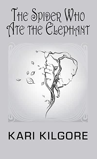 The Spider Who Ate the Elephant (English Edition)