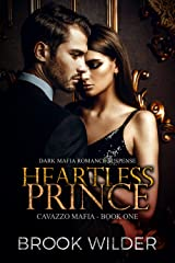Heartless Prince (Dark Mafia Romance Suspense) (Cavazzo Mafia Book 1) Kindle Edition