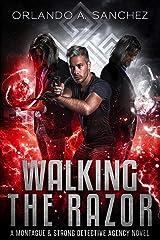 Walking The Razor: A Montague & Strong Detective Novel (Montague & Strong Case Files Book 12) Kindle Edition
