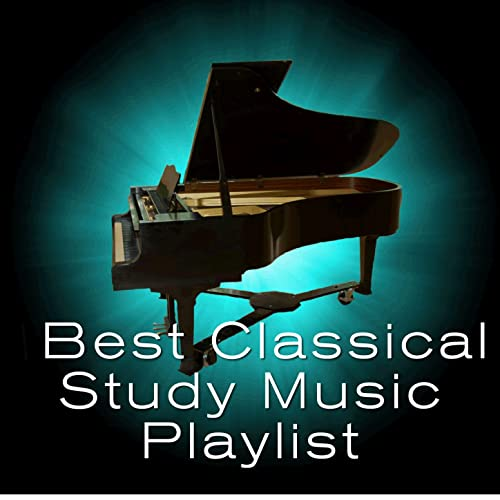 Best Classical Study Music Playlist by Various artists on