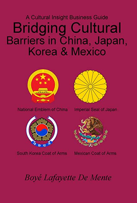 Bridging Cultural Barriers in China, Japan, Korea & Mexico (English Edition)