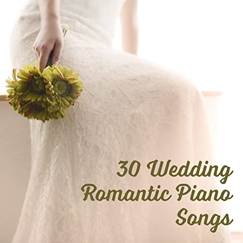 30 Wedding Romantic Piano Songs Smooth Jazz Music For Wedding