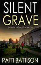 SILENT GRAVE a gripping mystery with a huge twist (DETECTIVE MIA HARVEY THRILLERS Book 3) (English Edition)