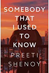 Somebody That I Used to Know Kindle Edition