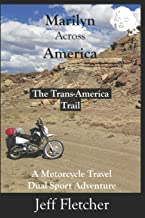 Marilyn Across America: The Trans-America Trail
