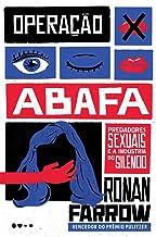 Operacao Abafa - Predadores sexuais e a industria do silencio (Em Portugues do Brasil)