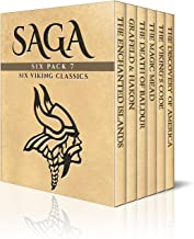 Saga Six Pack 7 - Tales of the Enchanted Islands, Saga of King Harald Grafeld, The Death of Baldur, The Magic Mead, The Vi...