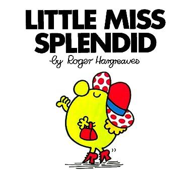 Little Miss Splendid (Mr. Men and Little Miss)