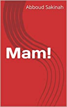 Mam! (German Edition)