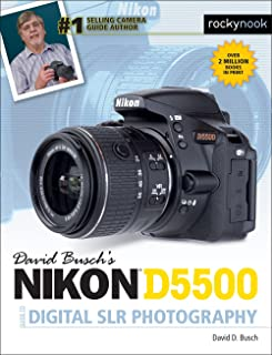 David Busch's Nikon D5500 Guide to Digital Slr Photo