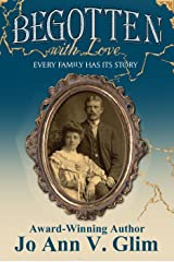 Begotten With Love: Every Family Has Its Story Kindle Edition