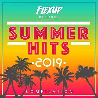 Summer Hits 2019 [Explicit]