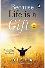 Because Life is a Gift Kindle Edition