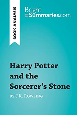 Harry Potter and the Sorcerer's Stone by J.K. Rowling (Book Analysis): Detailed Summary, Analysis and Reading Guide (BrightSummaries.com)