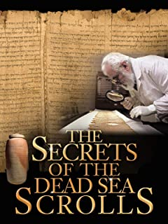 The Secrets of the Dead Sea Scrolls