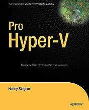 Pro Hyper-V: A Problem-Solution Approach (Expert's Voice in Virtualization)