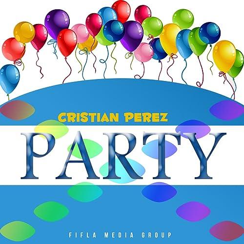 Felicidades (Cumpleaños) by Cristian Perez on Amazon Music ...