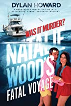 Natalie Wood's Fatal Voyage: Was It Murder? (Front Page Detectives)