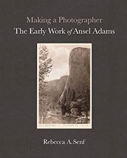 Making a Photographer: The Early Work of Ansel Adams