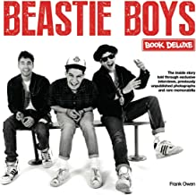 Beastie Boys Book Deluxe: A Unique Box Set Celebration of the Beastie Boys