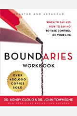 Boundaries Workbook: When to Say Yes, How to Say No to Take Control of Your Life Kindle Edition