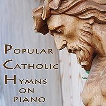 Popular Catholic Hymns on Piano
