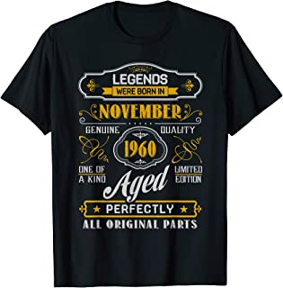 Legends Were Born In November 1960 59th Birthday Gifts Idea T-Shirt