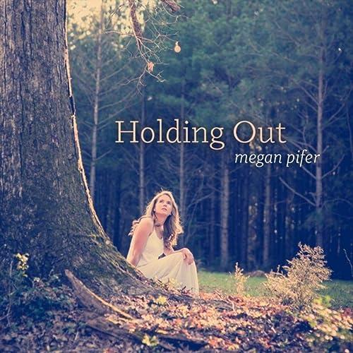 Megan Pifer - Holding Out 2019
