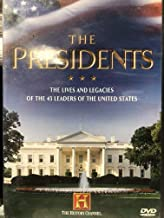 The Presidents: The Lives and Legacies of the 43 Leaders of the United States