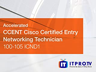 Accelerated CCENT: Cisco Certified Entry Network Technician 100-105 ICND1