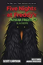 Blackbird (Five Nights at Freddy's: Fazbear Frights #6) (6)