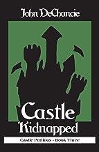 Castle Kidnapped (Castle Perilous Book 3)