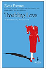 Troubling Love Kindle Edition