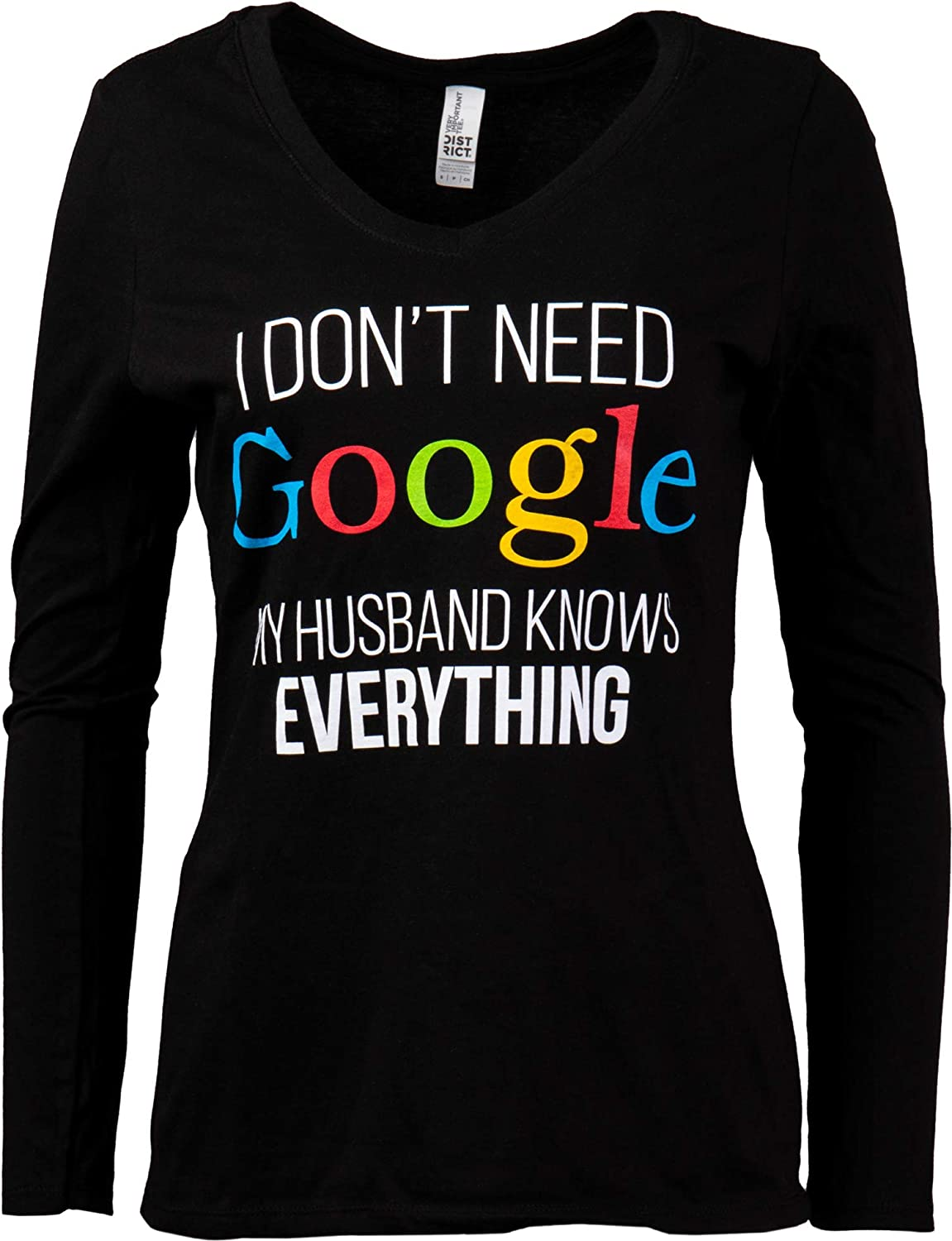Wife Womens V-Neck Graphic T-Shirt I Dont Need Google My Husband Knows Everything
