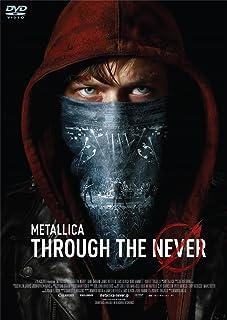 METALLICA THROUGH THE NEVER -