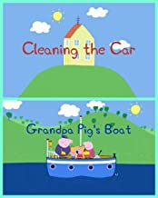 Storybook Collection: Cleaning the Car and Grandpa Pig's Boat - Great Picture Book For Kids