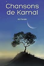 Chansons de Kamal (French Edition)