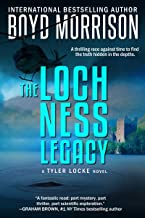 The Loch Ness Legacy: Tyler Locke 4 (An International Thriller)
