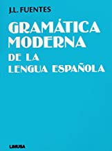 Gramatica Moderna de la Lengua Espanola