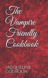 The Vampire Friendly Cookbook
