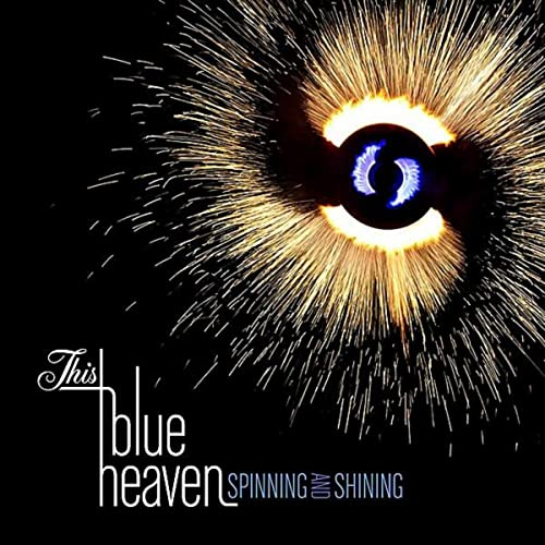 Spinning and Shining de This Blue Heaven en Amazon Music - Amazon.es