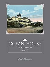 Ocean House: York Beach, Maine