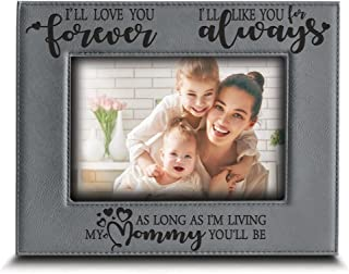 BELLA BUSTA- I'll Love You Forever,I'll Like You for Always,as Long as I'm Living, My Mommy You'll be - Engraved Leather Picture Frame- Family Frame Mommy and Me (5 x 7 Horizontal)