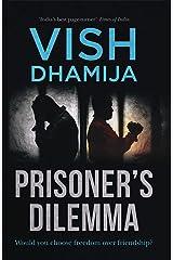 Prisoner's Dilemma Kindle Edition