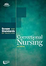 Correctional Nursing: Scope and Standards of Practice, 2nd Edition (American Nurses Association)