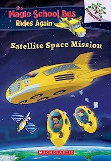 Satellite Space Mission (the Magic School Bus Rides Again), 4