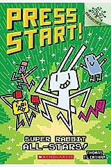 Super Rabbit All-Stars!: A Branches Book (Press Start! #8) Paperback